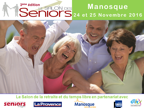 Salon des Seniors 2016 - 3e édition Manosque